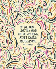 If you don't like the road you're walking by littlethingsstudio, $15.00