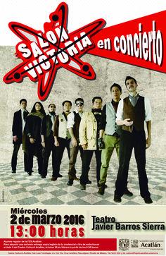 Música: Salón Victoria (concierto). Función: miércoles 2 de marzo, 13:00 horas. Teatro Javier Barros Sierra. Solicita tus cortesías en el Centro Cultural Acatlán.