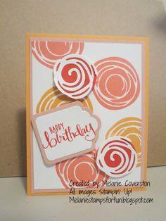 Stamp With Melanie: Sneak Peek - Swirly Bird Birthday Handmade Birthday Cards, Happy Birthday Cards, Hand Made Greeting Cards, Cool Cards, Cards Diy, Scrapbook Cards, Scrapbooking, Stamping Up Cards, Bird Cards