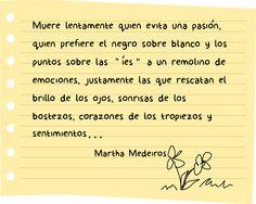 #Poema #vida Muere lentamente (Martha Medeiros)