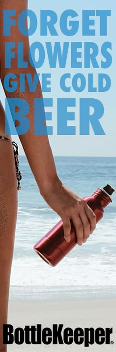 Because Cold Beer Is Better.  It's Science.  - BottleKeeper