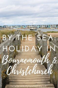 The perfect seaside holiday in Bournemouth and Christchurch - beaches, culture, history, and amazing food! Discover everything this amazing town has to offer | #bournemouth #england #lovebournemouth