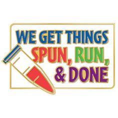We Get Things Spun, Run & Done Lapel Pin With Presentation Card