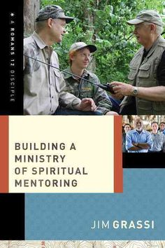Building a Ministry of Spiritual Mentoring (Paperback)