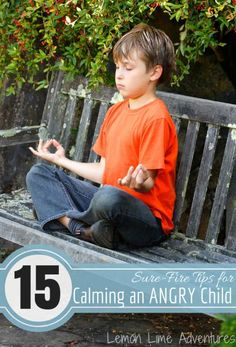 Tips for Calming an Angry Child  Useful Tips for Before, During and After a meltdown. A MUST READ!