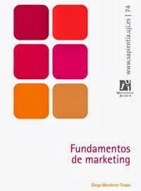 FUNDAMENTOS DEL MARKETING Publicado por JAVIER CEREZO en 2013, ESPAÑOL, MARKETING