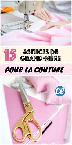 15 Astuces De Couture Que Votre Grand-Mère Aurait Dû Vous Apprendre.
