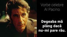 """Citate de Al Pacino: """"Degeaba mă plâng dacă nu-mi pare rău"""" Al Pacino, Film, Fictional Characters, Movie, Film Stock, Cinema, Fantasy Characters, Films"""