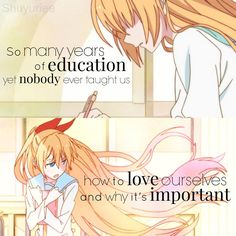 Anime: Nisekoi | So many years of education yet no one ever taught us how to love ourselves and why it's important