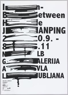 "Poster reads, ""In Between He Jianping 20.9 - 8.11 NLB Galerija Avla Lubljana.""  There is a long caligraphic line between the first and the second letters of each word."