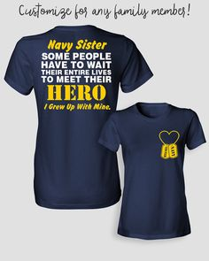 Navy Sister Shirt Some People Have To Wait Their by ShirtMakers
