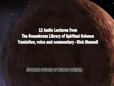 Get it as MP3, CD, or Online, Cosmic Influences, Metals, Stars, Planets on the Consciousness of Man - 12 Lectures by Rudolf Steiner