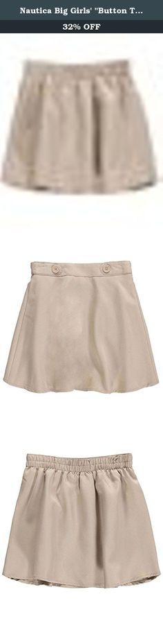 """Nautica Big Girls' """"Button Tab Waist"""" Scooter Skirt - khaki, 14. This poly twill scooter skirt from Nautica delivers a fresh take on a school uniform essential. Button tabs adorn the waist. The scooter lining provides comfort and coverage. Elastic Waistband 100% Polyester Machine Wash Warm Imported."""