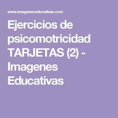 Ejercicios de psicomotricidad TARJETAS (2) - Imagenes Educativas