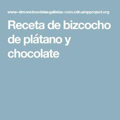 Receta de bizcocho de plátano y chocolate