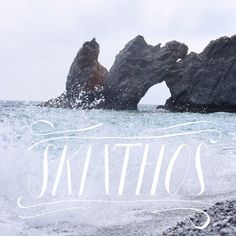 A little hand lettering : Lalaria Beach in Skiathos, Greece | Lettering and photo by Wander The Wild
