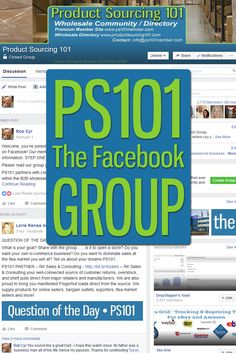 Product Sourcing 101 Facebook Group, www.ps101group.com, where you can network with other re-sellers about locating wholesale inventory. Our group has a bunch of on and off-line sellers who are more than willing to answer questions and offer B2B advice. Advice, Ads, Facebook, Writing, Group, Reading, Tips, Reading Books, Being A Writer