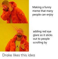 20 Best Red Eye Meme Images Eyes Meme Winning Meme Red Eyes
