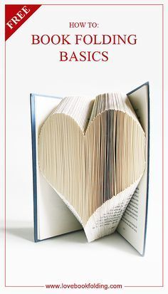 Love Book Folding   Book Folding Basics Explained - This lists several lessons to help a beginner learn the art of book folding. It's a great tutorial to learn the art. In the final lesson you are taken though the steps to fold the heart featured on Book Folding Basic. The pattern can be downloaded for free.