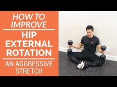 How to improve hip external rotation - an aggressive stretch - YouTube