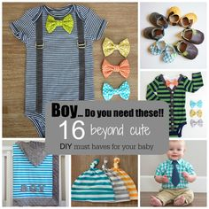 Boy...Do you need these!! 16 beyond cute DIY must haves for your baby