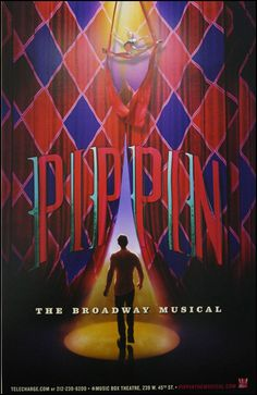 Pippin the Musical Broadway Poster $20.00