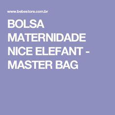 BOLSA MATERNIDADE NICE ELEFANT - MASTER BAG