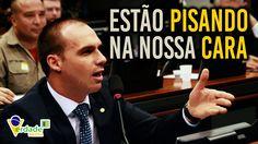 Estão pisando na NOSSA CARA: Eduardo Bolsonaro