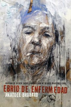 """""""Ebrio de enfermedad"""" de Anatole Broyard"""
