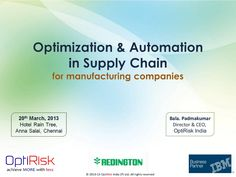 optimization-automation-in-supply-chain by optirisk via Slideshare