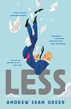 JULY 18, BL*, LJ*, Less: A Novel by Andrew Sean Greer https://www.amazon.com/dp/0316316121/ref=cm_sw_r_pi_dp_x_fscozb6F2392J