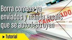 Cómo borrar un correo ya enviado y mandar emails autodestruibles « Educacion – articuloseducativos.es