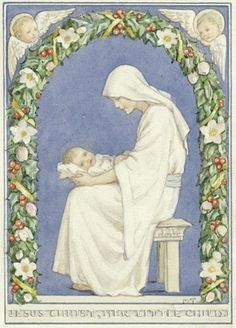 'Jesus Christ, Her Little Child' Madonna and Child with Christmas wreath and 2 angels. The virgin Mary holds the baby Jesus in her lap. Christmas card