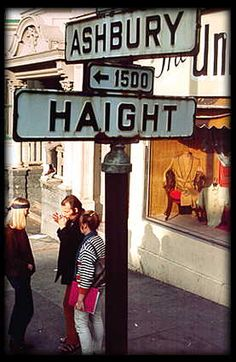 Haight-Ashbury~ I've read and heard so much about Haight Ashbury, I would have loved to have visited there back in the day!