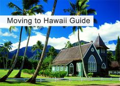 Hawaii Moving Guide – Costs, Tips & Living Info