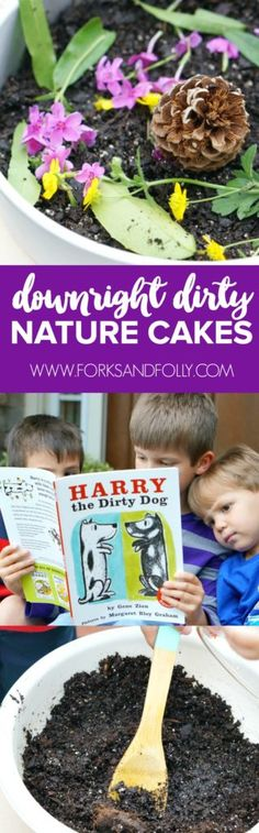 "Getting dirty doesn't stop Harry in ""Harry the Dirty Dog"" from having fun.  And, it doesn't stop us either!  We're getting outside and making downright dirty Nature Cakes.  With real dirt, these aren't so tasty, but super fun to make - for kids and pups of all ages!  #ad @purina @krogerco #IRememberBeyond"
