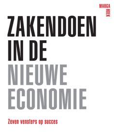 Hoe verdien je als ondernemer je geld in een nieuwe duurzame economie? Zakendoen in de Nieuwe Economie van Marga Hoek geeft het antwoord op die vraag.