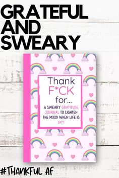 A gratitude journal for women who swear! Cuss words gratitude journal to lighten the mood when life is a bit sh*t. #gratitude #journal #swear #thankful #thankfulAF Advertise Your Business, Online Business, Grateful, Thankful, Positive Affirmations, Helping Others, Gratitude, Advertising, Positivity