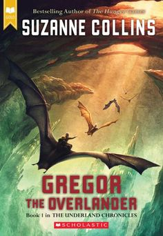 Gregor The Overlander (Underland Chronicles, Book Paperback – August 2004 by Suzanne Collins (Author) In the irresistible first novel by the author of The Hunger Games, a boy embarks on a danger Suzanne Collins, Book Series, Book 1, The Book, Book Study, Books Like Percy Jackson, Books To Read, My Books, Thing 1