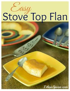 Easy no bake or stove top flan recipe is a Latin American custard similar to the French creme caramel. | ethnicspoon.com