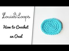 How to Crochet an Oval - YouTube
