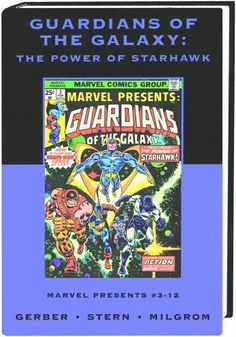 Guardians of the Galaxy: The Power of Starhawk (Marvel Premier Classic 26) @ niftywarehouse.com