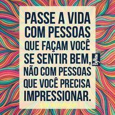 """3,374 curtidas, 24 comentários - ByNina (Carolina Carvalho) (@instabynina) no Instagram: """"Simples assim! #frases #pessoas #vida #autordesconhecido #instabynina"""""""