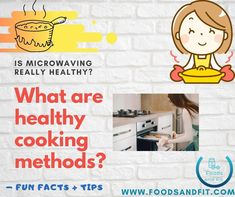 You may be wondering what are healthy cooking methods to use? Is microwave cooking actually safe? What cooking methods causes the greatest loss in nutrients and which ways of cooking are best for people trying to adopt a healthy lifestyle, lower their fat intake, achieve weight loss or follow a muscle gaining programme?  Read on to discover some healthy tips and facts about cooking!  #FoodsandFit #Cooking #HealthyEating #WeightLoss #CleanEating #Microwave #MealPrep #Kitchen Healthy Cooking, Cooking Tips, Healthy Eating, What Is Healthy, Healthy Tips, Muscle Building Diet, Low Calorie Diet, Microwave Recipes, Lose Body Fat