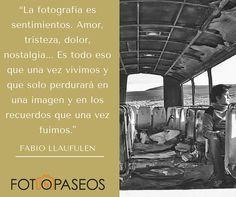 Frases Fotografía. Inspiración Para Fotógrafos.