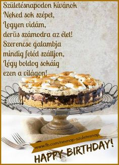 SZÜLINAPI KÖSZÖNTŐ Name Day, Birthday Quotes, Birthdays, Happy Birthday, Food, Quotes, Happy Brithday, Birthday, Happy B Day