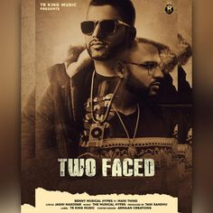 Two Faced by Benny Musical Hypes , Mani Thind  Mp3 Punjabi Song Download and Listen Free Mp3 Download Websites, Music Download, All Songs, Two Faces, Mp3 Song, Latest Music, Musicals, Singing, Lyrics