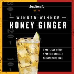 Make victory a little sweeter. Combine 1 part Jack Honey, 2 parts ginger ale, and garnish with lime. Winner Winner Honey Ginger.