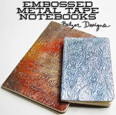 BalzerEmbossedMetalNotebook. Uses adhesive backed foil sheets.  And some other things.  The list is on the site.