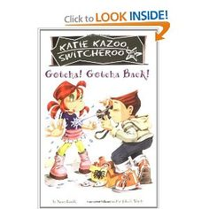 Amazon.com: Gotcha! Gotcha Back! (Katie Kazoo, Switcheroo No. 19) (9780448437682): Nancy E. Krulik, John & Wendy: Books